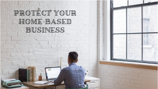 Protect Your Home-Based Business