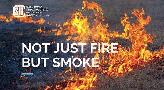 Not Just Fire But Smoke